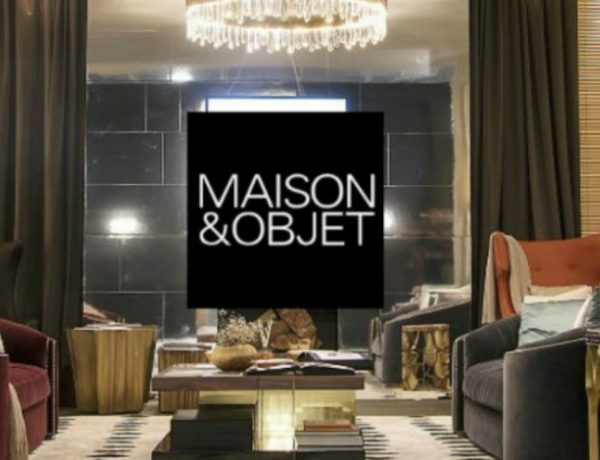 Maison et Object 2018 maison et objet 2018 A Preview of Maison et Objet 2018 Best Home Design capa 600x460