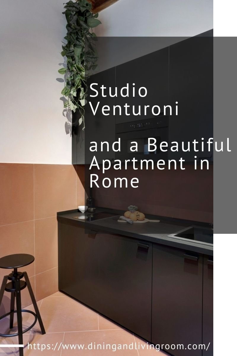 Studio Venturoni and a Beautiful Apartment in Rome studio venturoni Studio Venturoni and a Beautiful Apartment in Rome Studio Venturoni and a Beautiful Apartment in Rome 1 1