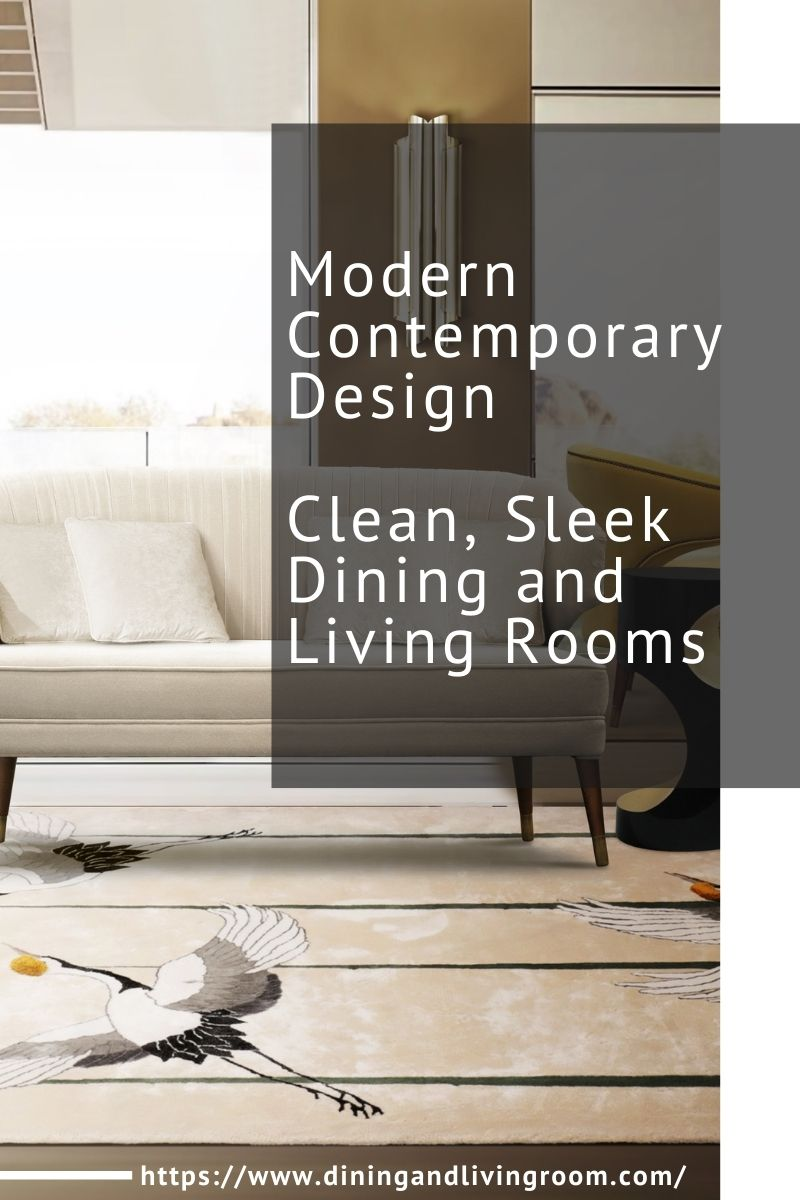 Modern Contemporary Design - Clean, Sleek Dining and Living Rooms modern contemporary Modern Contemporary Design – Clean, Sleek Dining and Living Rooms Modern Contemporary Design Clean Sleek Dining and Living Rooms 1 1