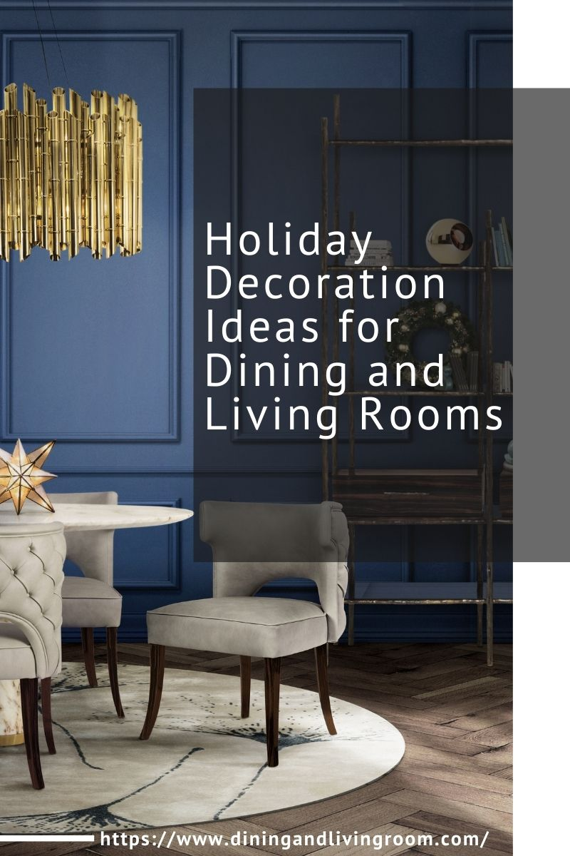 Holiday Decoration Ideas for Dining and Living Rooms holiday decoration ideas Holiday Decoration Ideas for Dining and Living Rooms Holiday Decoration Ideas for Dining and Living Rooms 1 1